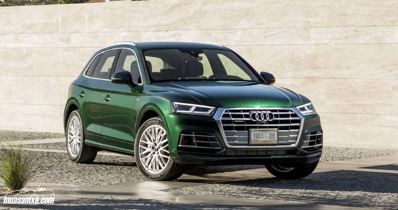 Audi Q5 2017 giá bao nhiêu? Đánh giá nội ngoại thất và thông số kỹ thuật