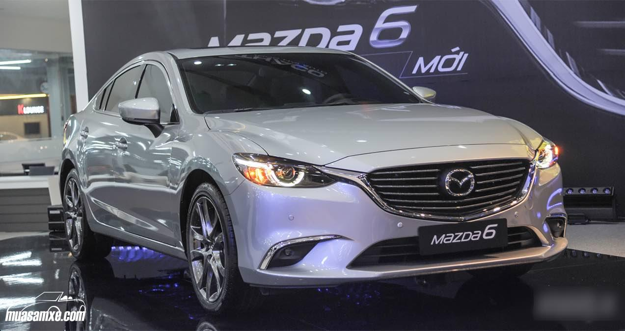 Giá xe Mazda6 2017 kèm phần đánh giá ưu nhược điểm mới nhất